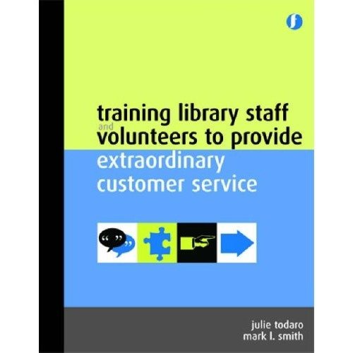 Training Library Staff and Volunteers to Provide Extra Ordinary Customer Services