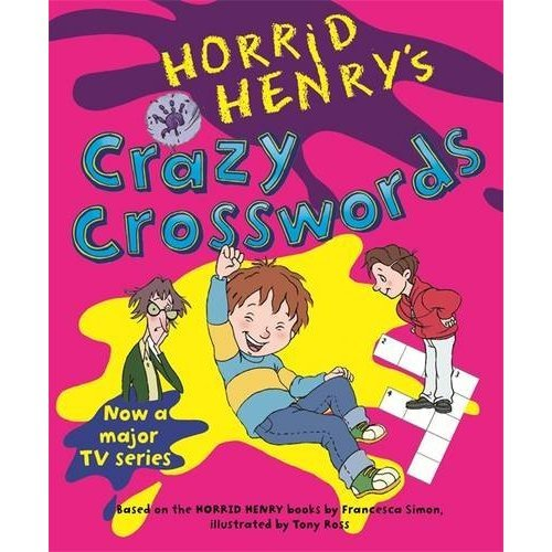 Horrid Henry's Crazy Crosswords: Bk. 7