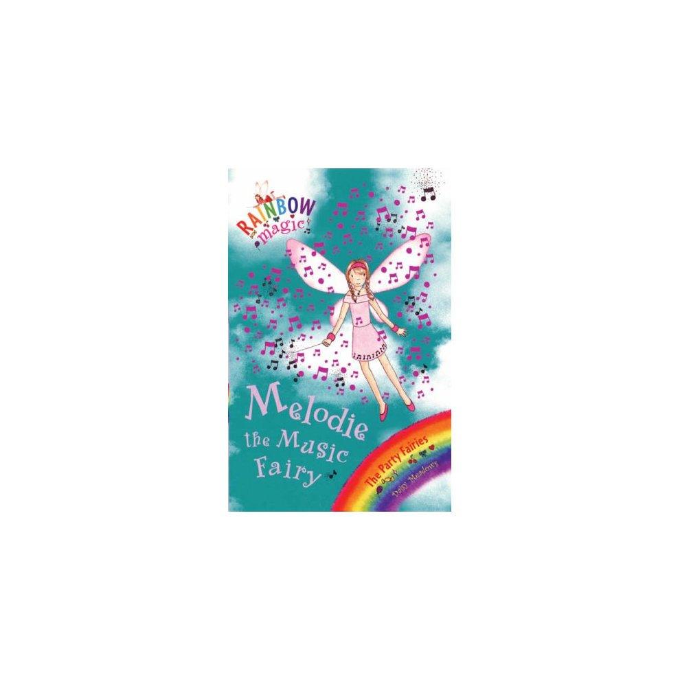 Melodie The Music Fairy: The Party Fairies Book 2 (Rainbow Magic)