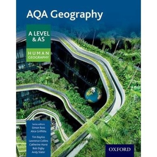 Aqa Geography a Level and As: Human Geography Student Book