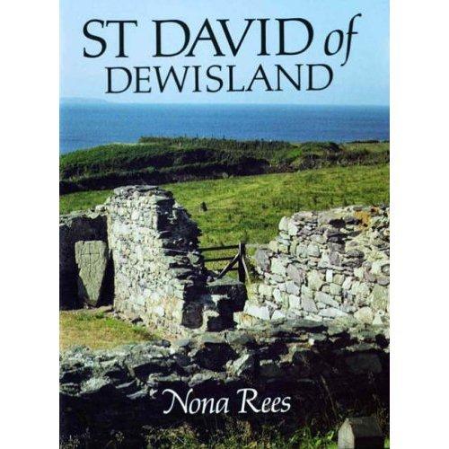 St. David of Dewisland: Patron Saint of Wales