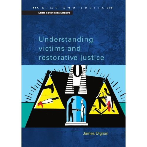 Understanding Victims and Restorative Justice (Crime & Justice S.)