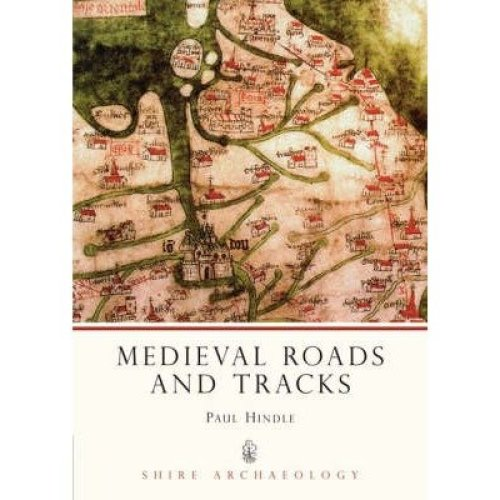 Medieval Roads and Tracks