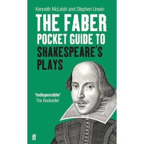The Faber Pocket Guide to Shakespeare's Plays