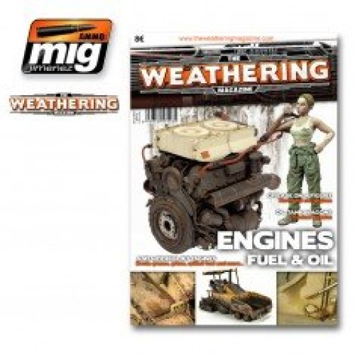 Weathering Magazine - Issue 4. Engine, Grease And Oil
