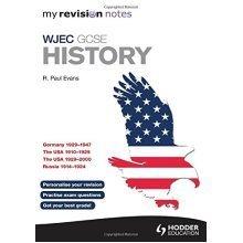 My Revision Notes WJEC GCSE History (MRN)