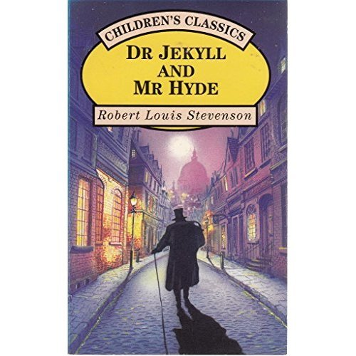 The Strange Case Of Dr Jekyll And Mr Hyde (Children's Classics)