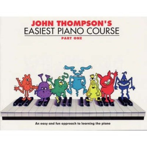 John Thompson's Easiest Piano Course: Pt. 1