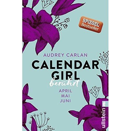Calendar Girl 02 - Berührt: April/Mai/Juni