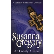 An Unholy Alliance: The Second Chronicle of Matthew Bartholomew (Chronicles of Matthew Bartholomew) (Mass Market Paperback)