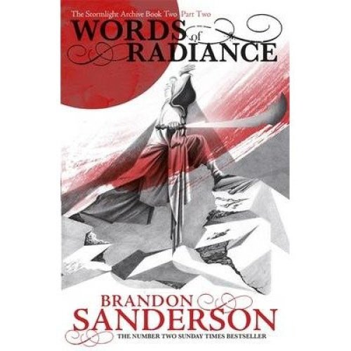 Words of Radiance: Part Two