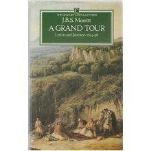 A Grand Tour: Letters (Lives & Letters)